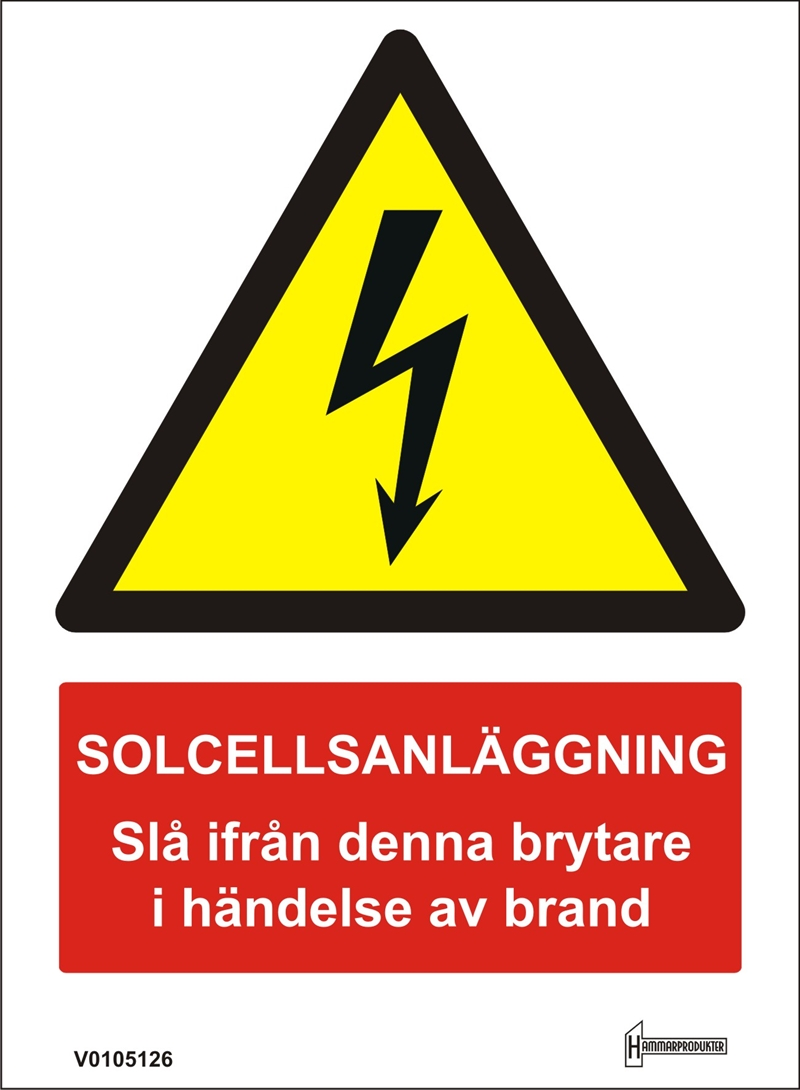 Dekal - Solcellsanläggning Slå ifrån denna brytare i händelse av...