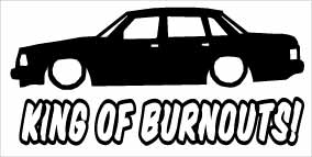 """King Of Burnouts Volvo 240"" 100x50 mm"