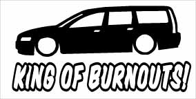 """King Of Burnouts Volvo V70"" 100x50 mm"