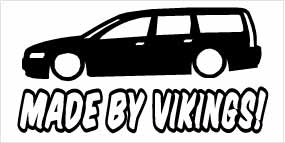 """Made By Vikings Volvo V70"" 100x50 mm"