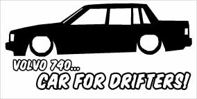 """Volvo 740 Car For Drifters"" 100x50 mm"