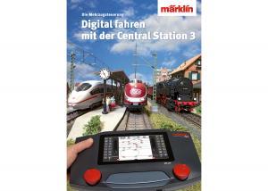 "Märklin 03082 ""Controlling Digitally with the Central Station 3"""