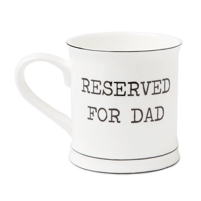 Mugg Reserverd for Dad