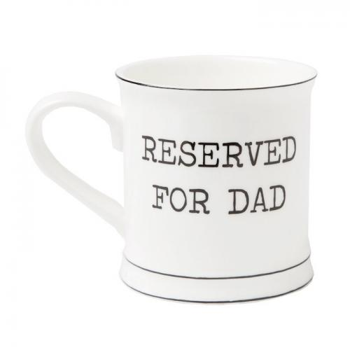 Mugg Reserverd for Dad