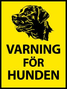 """Skylt """"Varning för hunden"""" 2"""