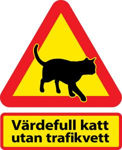 Varningsskyltar katt utan trafikvett