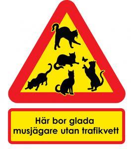 Varningsskyltar glada musjägare utan trafikvett