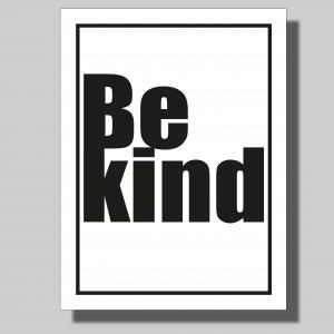 Be kind... Poster