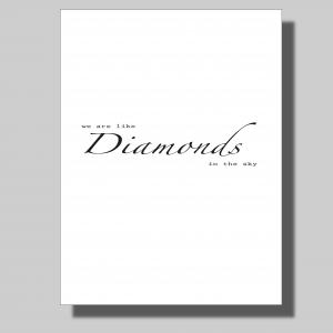 We are like Diamonds... Poster