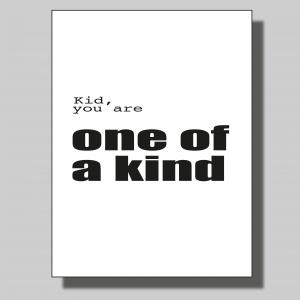 One of a kind... Poster