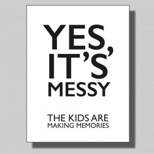 Yes it's messy... Poster