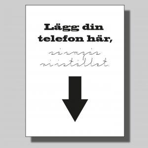 Lägg din telefon här... Poster