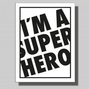 I´m a super hero... Poster