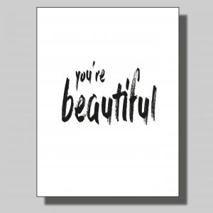 You're beautiful... Poster