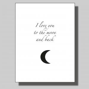 I love you to the moon... Poster
