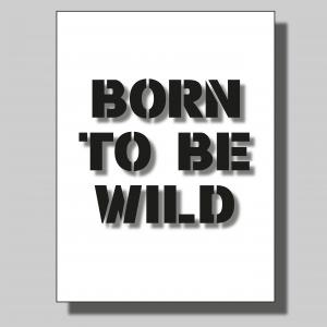 Born to be wild... Poster