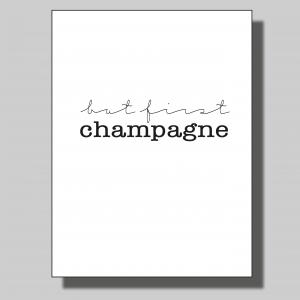 But first champagne... Poster
