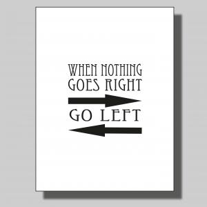 When nothing goes right.. Poster