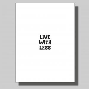 Live with less.. Poster