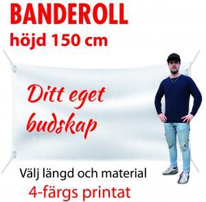 Banderoll 1.5m i höjd valfri längd