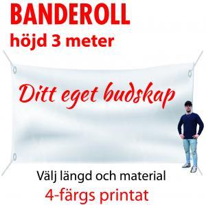 Banderoll 3 meter i höjd valfri längd (kopia)