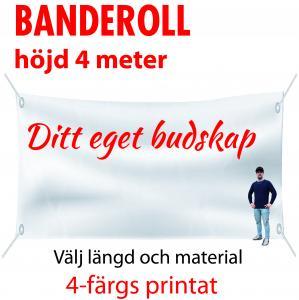 Banderoll 4 meter i höjd valfri längd