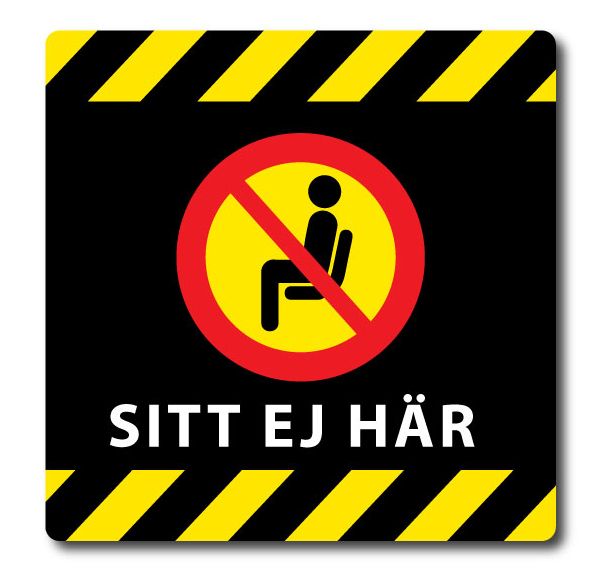 """Dekal 3 """"Sitt ej här"""""""