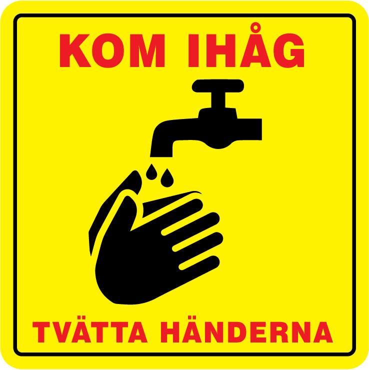 """Dekal 1 """"Kom ihåg: Tvätta händerna"""""""