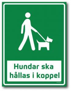 """Skylt """"Hundar ska hållas i koppel"""" grön"""