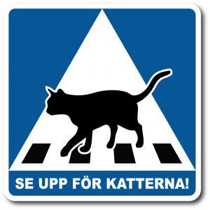 """Katt: Övergångsställe """"Se upp för katterna!"""""""