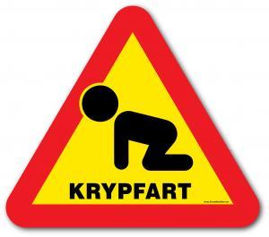 """Skylt """"Krypfart"""" 2"""