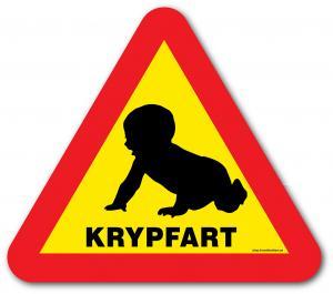 """Skylt """"Krypfart"""""""