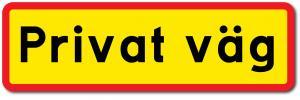 """Skylt """"Privat väg"""" långsmal"""