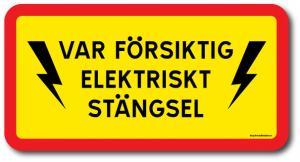 Skylt Elektriskt stängsel