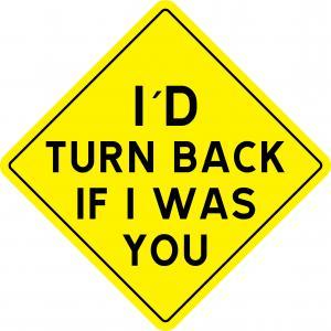 "Varningsskylt ""Turn back"""