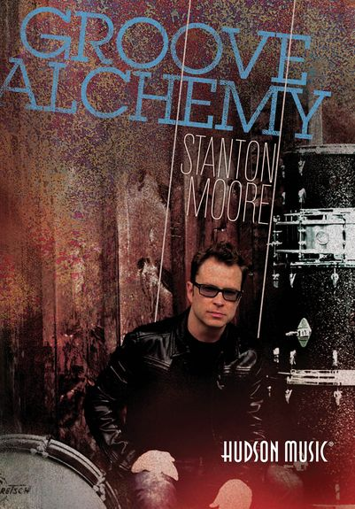Stanton Moore: Groove Alchemy - DVD