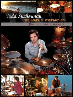 Todd Sucherman: Methods & Mechanics