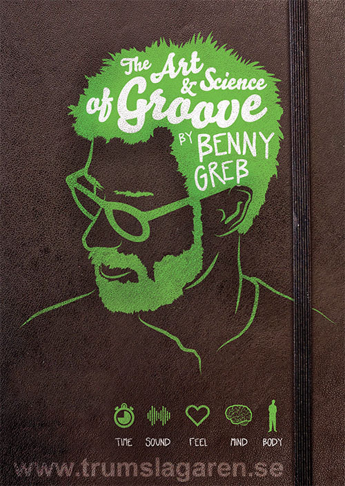 Benny Greb: The art & science of groove