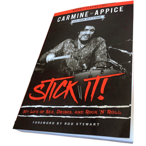 Carmine Appice: Stick It! My Life Of Sex, Drums, And Rock '