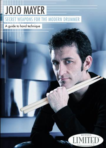 Jojo Mayer: Secret Weapons For The Modern Drummer