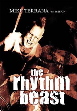 Mike Terrana: The Rhythm Beast