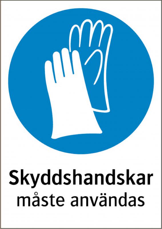 Påbudsskylt Skyddshandskar