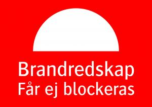 Varningsskylt Brandredskap får ej blockeras| Everglow.se