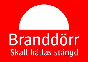 Varningsskylt Branddörr skall hållas stängd| Everglow.se