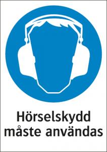 Påbudsskylt Hörselskydd