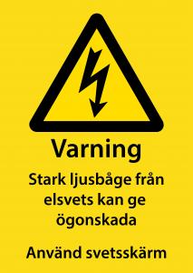 Varningsskylt Ljusbåge