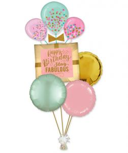 Stay fabulous Happy birthday heliumbukett